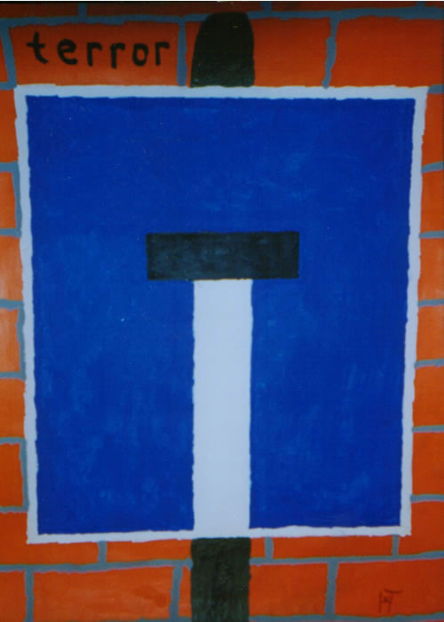 Picture of the painting: 'Terror - Comes to a dead end!'