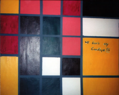 Picture of the painting: 'We don't say goodbye!!! - To kubism of Piet Mondriaan.'