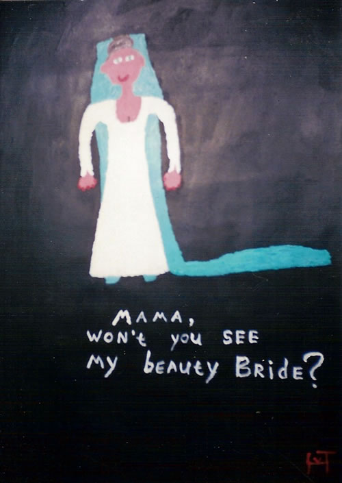 Picture of the painting: 'Mama, won't you see my beauty Bride? - to the song of B.B. King!'