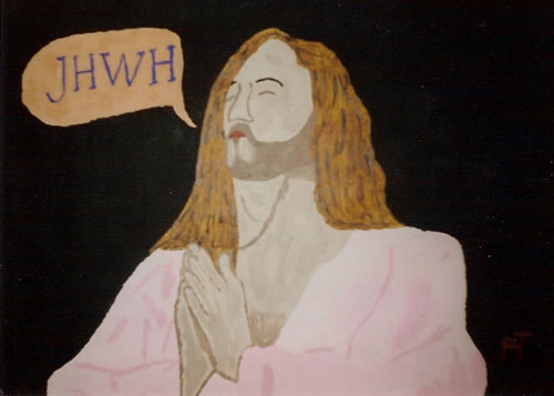 Picture of the painting: 'JHWH - Jesus is praying to his Father (JHWH).'