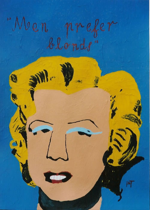 Picture of the painting: 'Men prefer blonds - Pronucation of Marilyn Monroe!'
