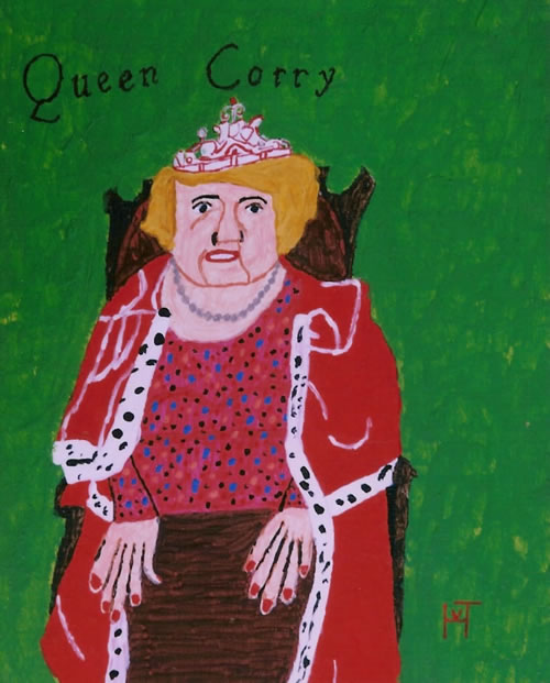 Picture of the painting: 'Queen Corry - She lives in a madhouse.'