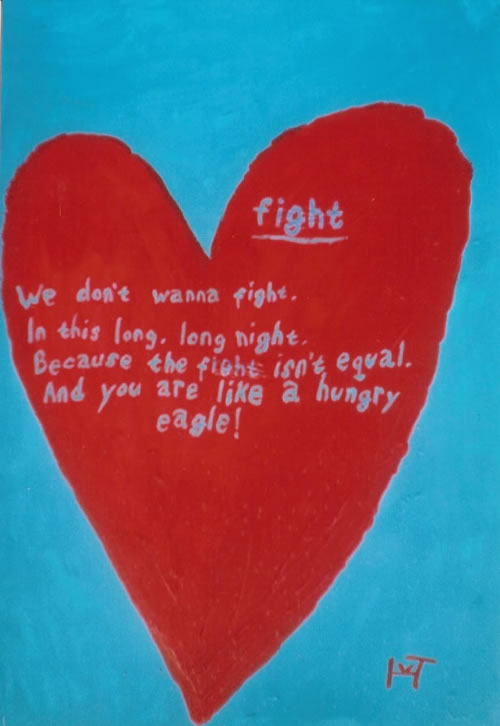 Picture of the painting: 'Fight - We don't wanna fight...'