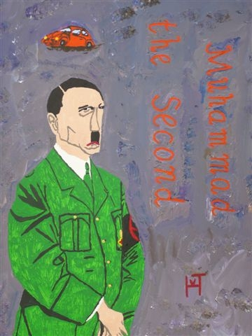 Picture of the painting: 'Adolf Hitler - Muhammad the Second!'