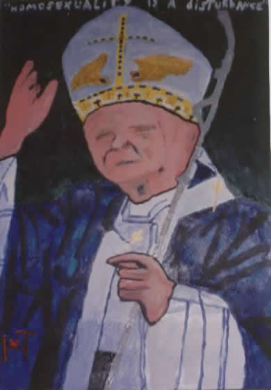 Picture of the painting: 'Homosexuality is a disturbance' ; said the Pope!